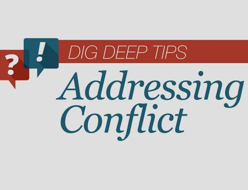 Dig Deep: How Do You Deal With Conflict?